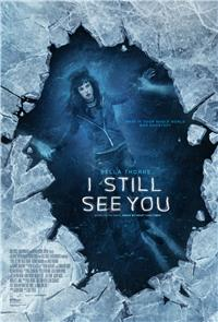 I Still See You (2018) 1080p Poster