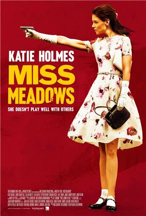 Miss Meadows (2014) 1080p Poster