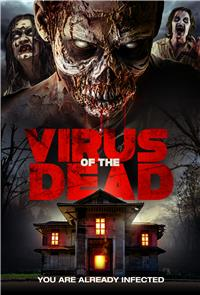Virus of the Dead (2018) Poster