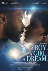 A Boy. A Girl. A Dream (2018) 1080p Poster