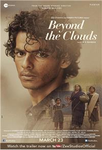 Beyond the Clouds (2018) Poster