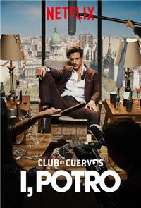 Club de Cuervos Presents: I, Potro (2018) Poster