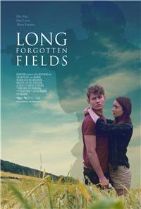 Long Forgotten Fields (2017) Poster