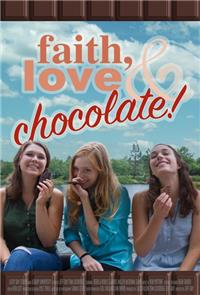 Faith, Love & Chocolate (2018) Poster