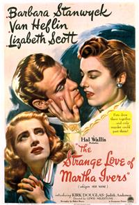 The Strange Love of Martha Ivers (1946) 1080p Poster