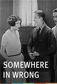 Somewhere In Wrong (1925) Poster