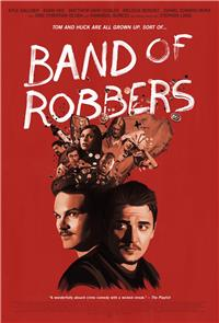 Band of Robbers (2016) Poster