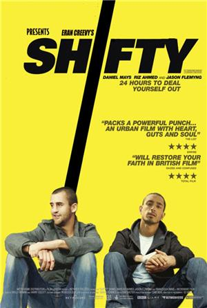 Shifty (2009) Poster