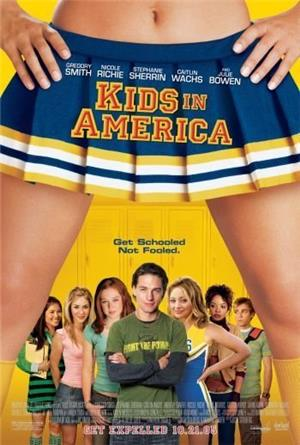 Kids in America (2005) 1080p Poster