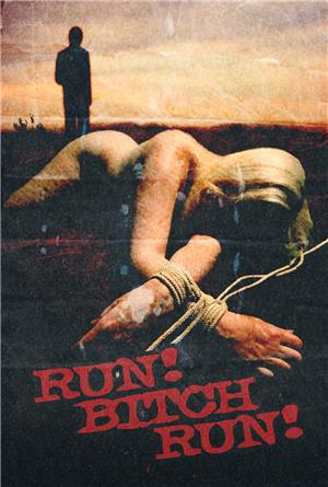 Run! Bitch Run! (2009) Poster