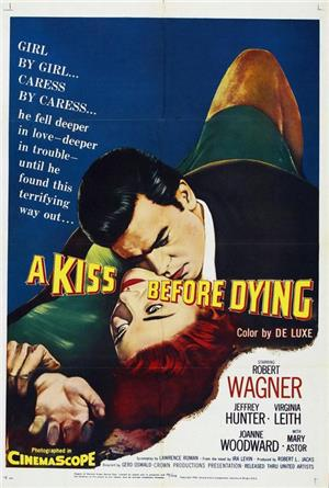 A Kiss Before Dying (1956) 1080p Poster