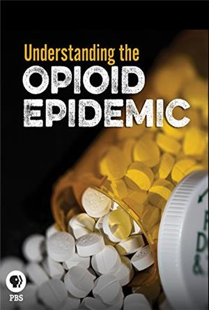 Understanding the Opioid Epidemic (2019) Poster