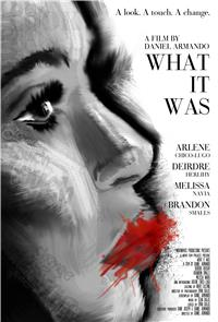 What It Was (2014) 1080p Poster