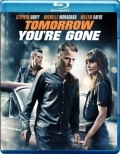 Tomorrow You're Gone (2012) Poster