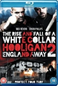White Collar Hooligan 2: England Away (2013) Poster