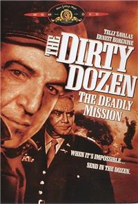 The Dirty Dozen: The Deadly Mission (1987) Poster