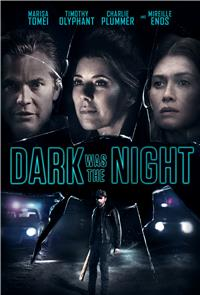 Dark Was the Night (2018) Poster