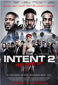 The Intent 2: The Come Up (2018) 1080p Poster