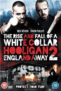 White Collar Hooligan 2: England Away (2013) 1080p poster