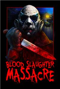 Blood Slaughter Massacre (2013) Poster