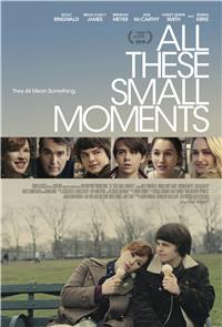 All These Small Moments (2018) Poster