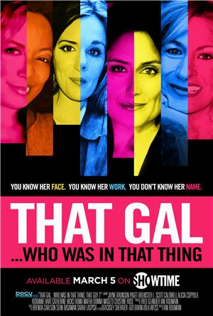 That Gal...Who Was in That Thing: That Guy 2 (2015) 1080p Poster