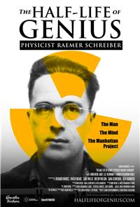 The Half-Life of Genius Physicist Raemer Schreiber (2018) Poster