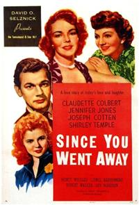 Since You Went Away (1944) 1080p Poster