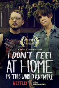 I Don't Feel at Home in This World Anymore (2017) 1080p Poster