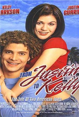 From Justin to Kelly (2003) 1080p Poster
