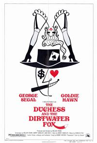 The Duchess and the Dirtwater Fox (1976) 1080p Poster