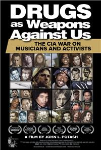 Drugs as Weapons Against Us: The CIA War on Musicians and Activists (2019) Poster