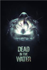 Dead in the Water (2018) 1080p Poster