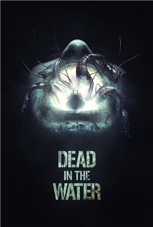 Dead in the Water (2018) Poster