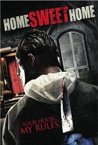 Home Sweet Home (2013) 1080p Poster