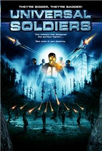 Universal Soldiers (2007) 1080p Poster