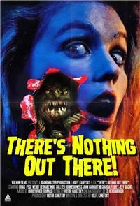 There's Nothing Out There (1991) 1080p Poster