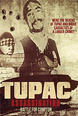 Tupac Assassination: Battle For Compton (2017) 1080p Poster
