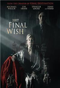 The Final Wish (2019) 1080p Poster