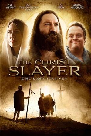 The Christ Slayer (2019) Poster