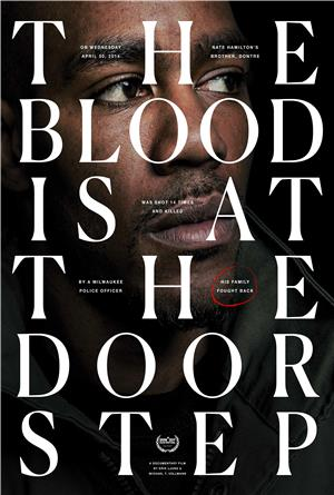 The Blood Is at the Doorstep (2017) Poster