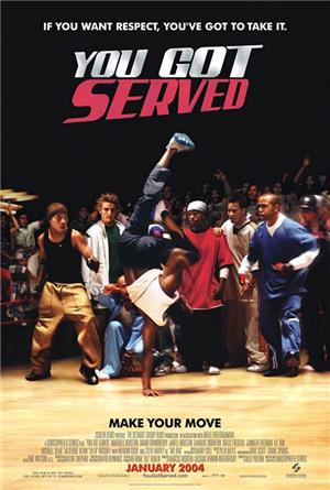 You Got Served (2004) 1080p Poster