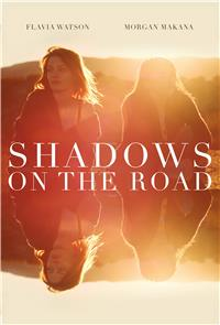 Shadows on the Road (2018) Poster