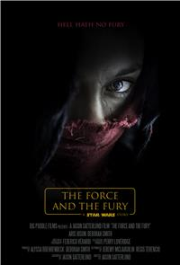 Star Wars: The Force and the Fury (2017) 1080p Poster