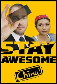 Stay Awesome, China! (2019) Poster