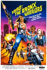 1990: The Bronx Warriors (1982) Poster