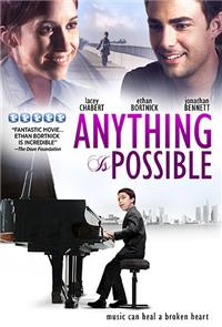 Anything Is Possible (2013) 1080p Poster
