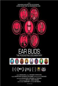 Ear Buds: The Podcasting Documentary (2016) 1080p Poster