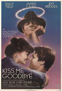 Kiss Me Goodbye (1982) poster