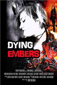 Dying Embers (2018) Poster
